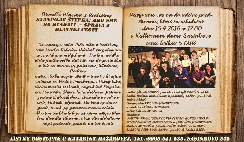 Vystúpenie divadla Hlavina z Radošiny v Sasinkove.