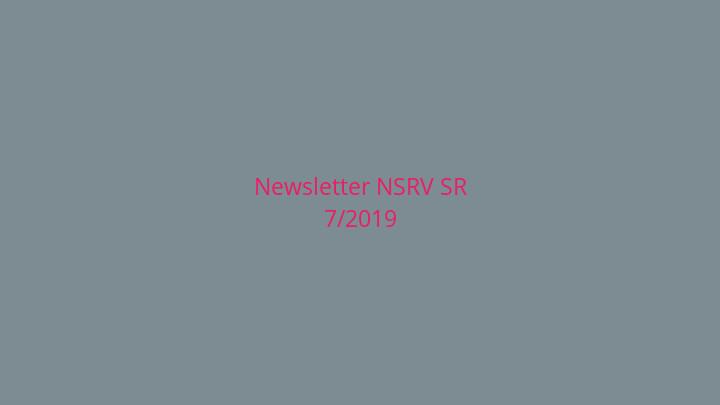 Newsletter Národnej siete rozvoja vidieka SR 7/2019