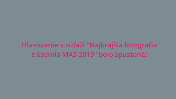 """Hlasovanie v súťaži """"Najkrajšia fotografia z územia MAS 2019"""""""